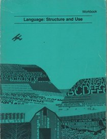 Language: Structure and Use, Workbook