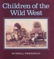 Children of the Wild West