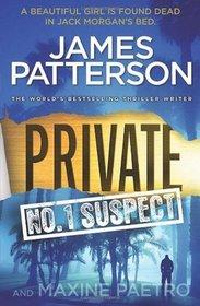 Private: No. 1 Suspect (Jack Morgan, Bk 2)