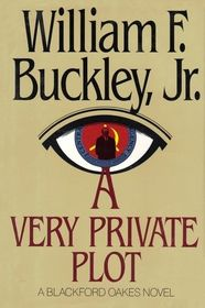 A Very Private Plot: A Blackford Oakes Novel