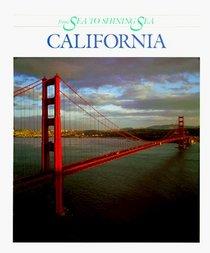 California: From Sea to Shining Sea (From Sea to Shining Sea Series)
