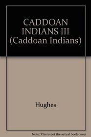 CADDOAN INDIANS III