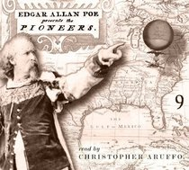 Edgar Allan Poe Audiobook Collection 9: The Pioneers