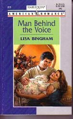 Man Behind the Voice (Harlequin American Romance, No 835)