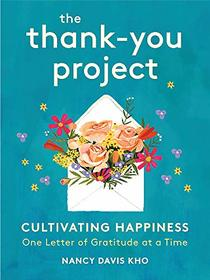 The Thank-You Project: Cultivating Happiness One Letter of Gratitude at a Time