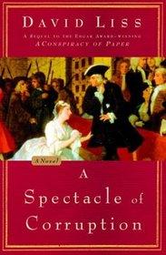 A Spectacle of Corruption (Benjamin Weaver, Bk 2)