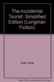 The Accidental Tourist: Simplified Edition (Longman Fiction)