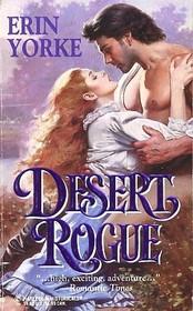 Desert Rogue (Harlequin Historical, No 285)
