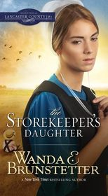 Storekeeper's Daughter (Daughters of Lancaster County, Bk 1)