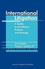 International Litigation - Fourth Revised Edition