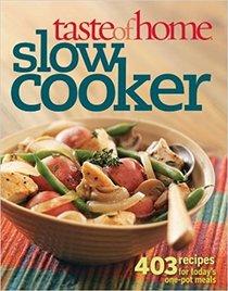 Taste of Home Slow Cooker
