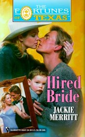 Hired Bride (Fortunes of Texas, Bk 12)