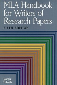 MLA Handbook for Writers of Research Papers (5th Edition)