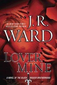 Lover Mine (Black Dagger Brotherhood, Bk 8)