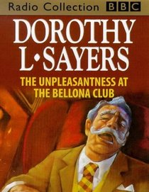 The Unpleasantness at the Bellona Club: Starring Ian Carmichael (BBC Radio Collection)