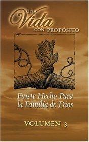 40 Semanas Con Proposito Vol 3 Kit : You Were Formed for God's Family (Una Vida Con Proposito)