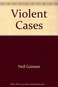 Violent Cases: Tenth Anniversary Collector's Edition