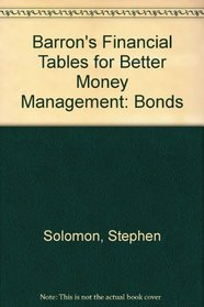 Barron's Financial Tables for Better Money Management: Bonds