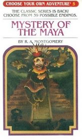 Mystery of the Maya (Choose Your Own Adventure, No 5)