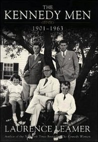 The Kennedy Men, 1901-1963 : The Laws of the Father