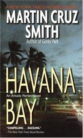 Havana Bay (Arkady Renko, Bk 4)