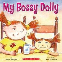 My Bossy Dolly