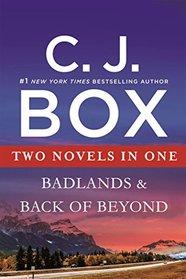Badlands & Back of Beyond, Two Novels in One
