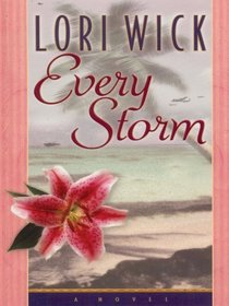 Every Storm (Walker Large Print Books)