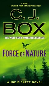 Force of Nature (Joe Pickett, Bk 12)