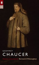 Geoffrey Chaucer: Poems (Poet to Poet)