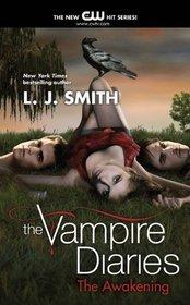 The Awakening (Vampire Diaries, Bk 1)