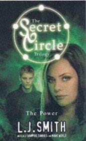 The Power (Secret Circle, Bk 3)