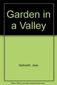 Garden in a Valley