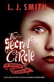 The Secret Circle Omnibus, Volume I