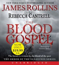 The Blood Gospel (Order of the Sanguines, Bk 1) (Audio CD) (Unabridged)