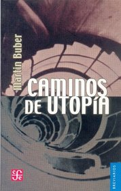 Caminos de Utopias/ Paths to Utopia (Spanish Edition)