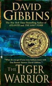 The Tiger Warrior (Jack Howard, Bk 4)