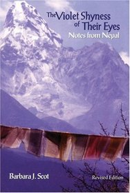 The Violet Shyness of Their Eyes: Notes from Nepal