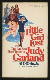 Little Girl Lost: The Life and Hard Times of Judy Garland