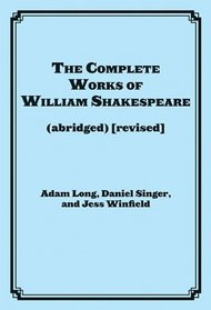 The Complete Works of William Shakespeare (abridged) [revised] (ACTOR)