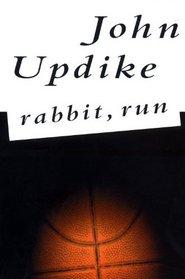 Rabbit, Run (Harry Rabbit Angstrom, Bk 1)