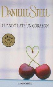 Cuando late un corazon / Heartbeat
