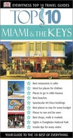 Miami And The Keys (Eyewitness Top 10 Travel Guides)