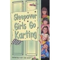 Sleepover Girls Go Karting (The Sleepover Club)