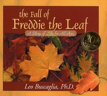 The Fall of Freddie the Leaf: 20th Aniversary Edition