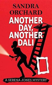 Another Day, Another Dali (Serena Jones Mystery)