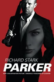 Parker: Movie Tie-in Edition, Originally Published as