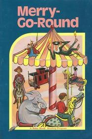 Merry Go Round (A Beka Book) (Large Print)