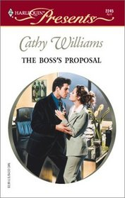 The Boss's Proposal (Harlequin Presents, No 2245)