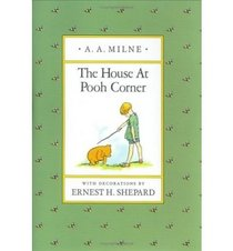 The House at Pooh Corner: A Pop-Up Book